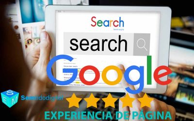 Page Experience Update – Nuevo Informe Search Console y final de AMP